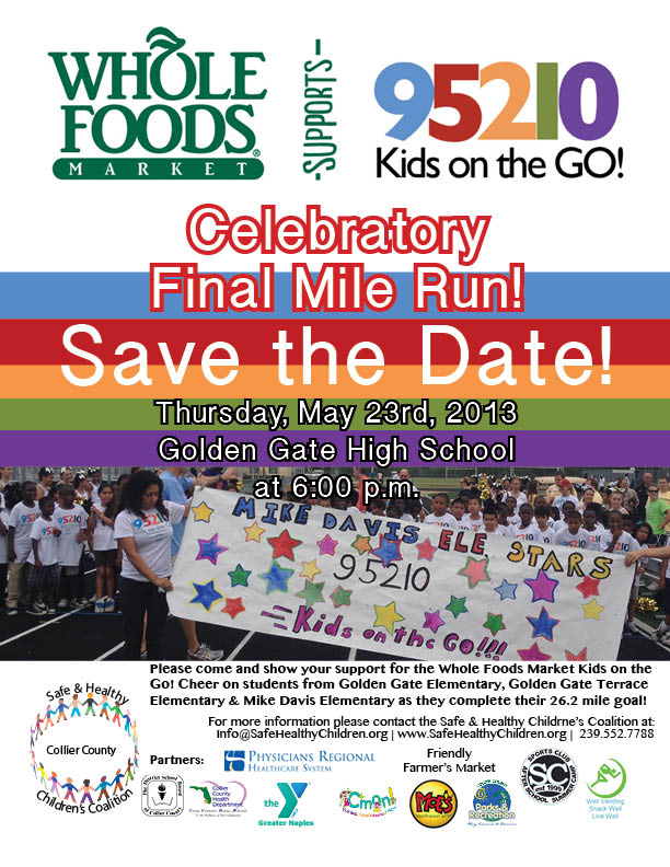 Whole Foods Market 95210 Kids on the Go! Celebratory Final Mile Run – Thursday, May 23d, 2013 at Golden Gate HS