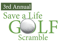 3rd Annual Save a Life Golf Scramble – Friday, October 25th, 2013