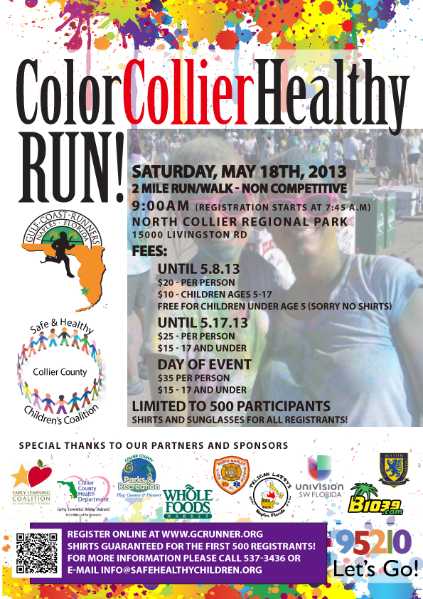 Color Collier Healthy Run – Saturday, May 18th, 2013