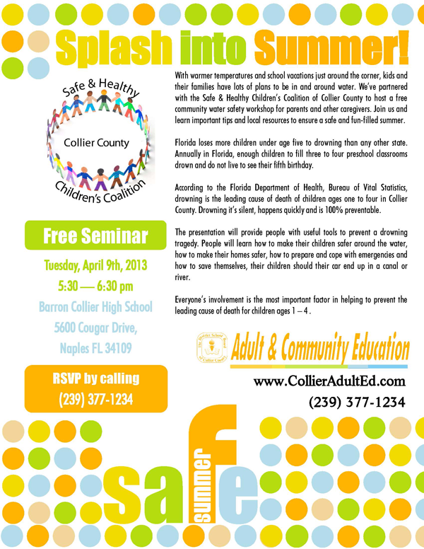 Splash into Summer! Free Community Presentation – April 9th, 2013