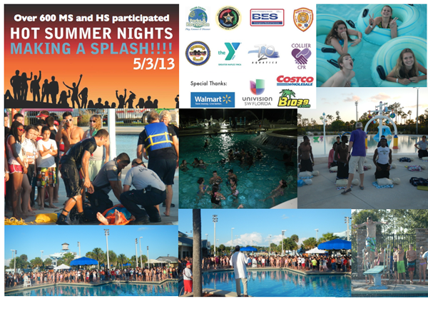 Special thanks to all the agencies that made the 1st Annual Hot Summer Nights Making a Splash a great success!